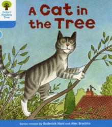 Oxford Reading Tree: Level 3: Stories: A Cat in the Tree, Paperback / softback Book