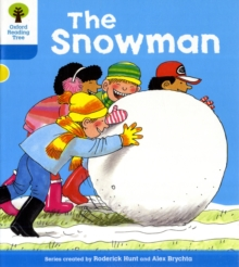 Oxford Reading Tree: Level 3: More Stories A: The Snowman, Paperback / softback Book
