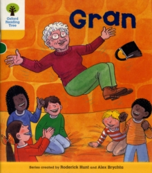 Oxford Reading Tree: Level 5: Stories: Gran, Paperback / softback Book