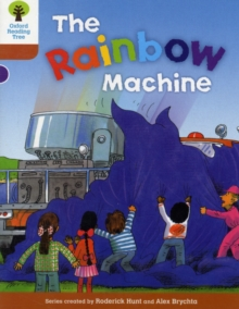 Oxford Reading Tree: Level 8: Stories: The Rainbow Machine, Paperback / softback Book