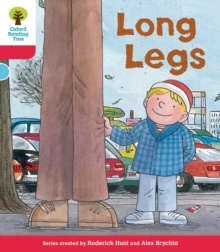 Oxford Reading Tree: Level 4: Decode & Develop Long Legs, Paperback / softback Book
