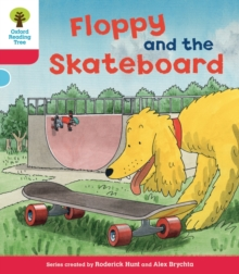 Oxford Reading Tree: Level 4: Decode and Develop Floppy and the Skateboard, Paperback / softback Book