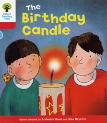 Oxford Reading Tree: Level 4: Decode and Develop: The Birthday Candle, Paperback / softback Book