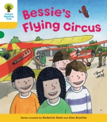 Oxford Reading Tree: Level 5: Decode and Develop Bessie's Flying Circus, Paperback / softback Book