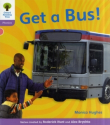 Oxford Reading Tree: Level 1+: Floppy's Phonics Non-Fiction: Get a Bus, Paperback / softback Book