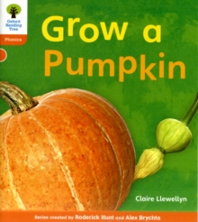 Oxford Reading Tree: Level 6: Floppy's Phonics Non-Fiction: Grow a Pumpkin, Paperback / softback Book