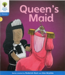 Oxford Reading Tree: Level 3: Floppy's Phonics Fiction: The Queen's Maid, Paperback / softback Book