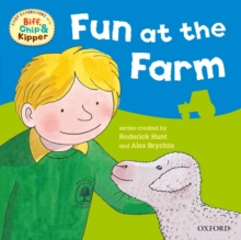 Oxford Reading Tree: Read With Biff, Chip & Kipper First Experiences Fun At the Farm, Paperback / softback Book