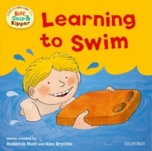 Oxford Reading Tree: Read With Biff, Chip & Kipper First Experiences Learning to Swim, Paperback / softback Book
