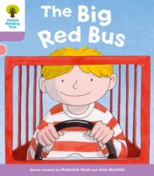 Oxford Reading Tree: Level 1+ More a Decode and Develop The Big Red Bus, Paperback / softback Book