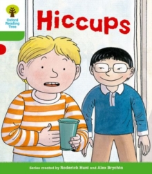 Oxford Reading Tree: Level 2 More a Decode and Develop Hiccups, Paperback / softback Book