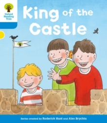 Oxford Reading Tree: Level 3 More a Decode and Develop King of the Castle, Paperback / softback Book