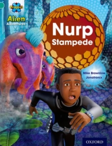 Project X: Alien Adventures: Turquoise: Nurp Stampede, Paperback / softback Book