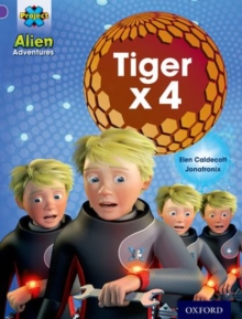 Project X: Alien Adventures: Purple: Tiger x 4, Paperback / softback Book