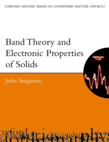 Band Theory and Electronic Properties of Solids, Paperback / softback Book