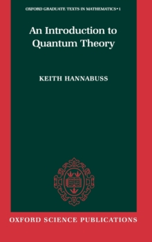 An Introduction to Quantum Theory, Hardback Book