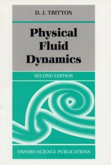 Physical Fluid Dynamics, Paperback Book