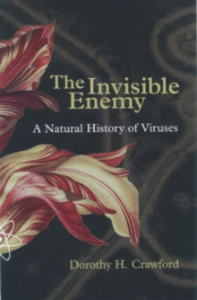 The Invisible Enemy : A Natural History of Viruses, Paperback Book