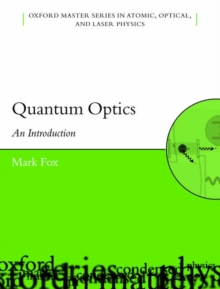 Quantum Optics : An Introduction, Paperback Book