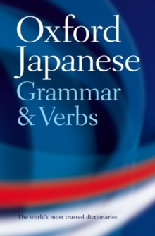 Oxford Japanese Grammar and Verbs, Paperback Book