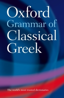 Oxford Grammar of Classical Greek, Paperback Book