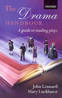 The Drama Handbook : A Guide to Reading Plays, Paperback Book