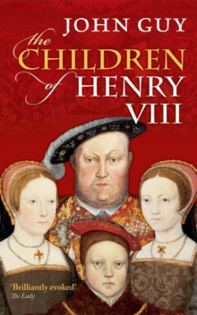 The Children of Henry VIII, Paperback Book