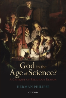 God in the Age of Science? : A Critique of Religious Reason, Paperback Book