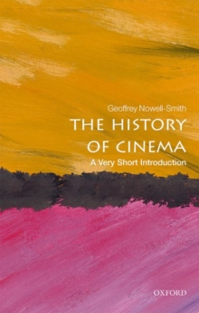 The History of Cinema: A Very Short Introduction, Paperback Book