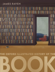 The Oxford Illustrated History of the Book, Hardback Book