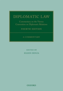 Diplomatic Law 4E : Commentary on the Vienna Convention on Diplomatic Relations, Hardback Book