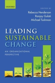 Leading Sustainable Change : An Organizational Perspective, Hardback Book