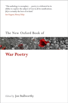 The New Oxford Book of War Poetry, Paperback / softback Book