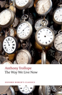 The Way We Live Now, Paperback / softback Book