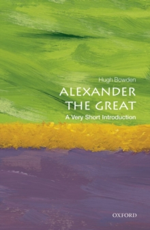Alexander the Great: A Very Short Introduction, Paperback / softback Book