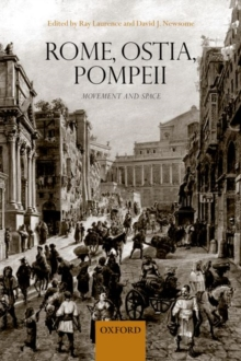 Rome, Ostia, Pompeii: Movement and Space., Paperback Book