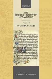 The Oxford History of Life-Writing: Volume 1. The Middle Ages, Hardback Book