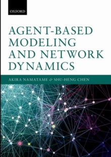 Agent-Based Modeling and Network Dynamics, Hardback Book