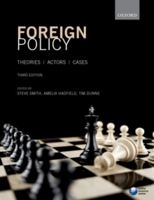 Foreign Policy : Theories, Actors, Cases, Paperback / softback Book
