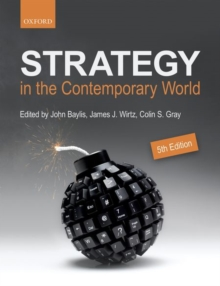 Strategy in the Contemporary World : An Introduction to Strategic Studies, Paperback Book