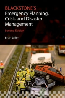 Blackstone's Emergency Planning, Crisis and Disaster Management, Paperback / softback Book