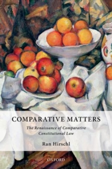 Comparative Matters : The Renaissance of Comparative Constitutional Law, Paperback Book