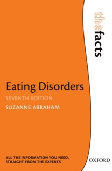 Eating Disorders: The Facts, Paperback Book