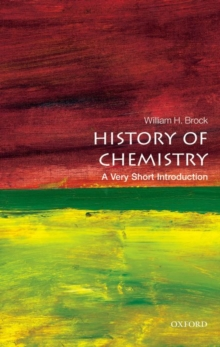 The History of Chemistry: A Very Short Introduction, Paperback / softback Book
