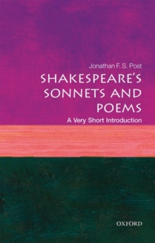Shakespeare's Sonnets and Poems: A Very Short Introduction, Paperback Book