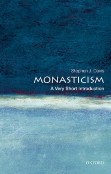 Monasticism: A Very Short Introduction, Paperback / softback Book