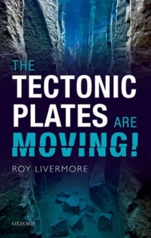 The Tectonic Plates are Moving!, Hardback Book