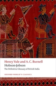 Hobson-Jobson : The Definitive Glossary of British India, Paperback / softback Book
