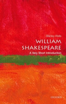 William Shakespeare: A Very Short Introduction, Paperback Book