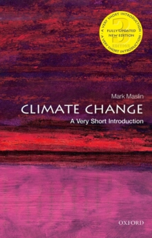 Climate Change: A Very Short Introduction, Paperback Book
